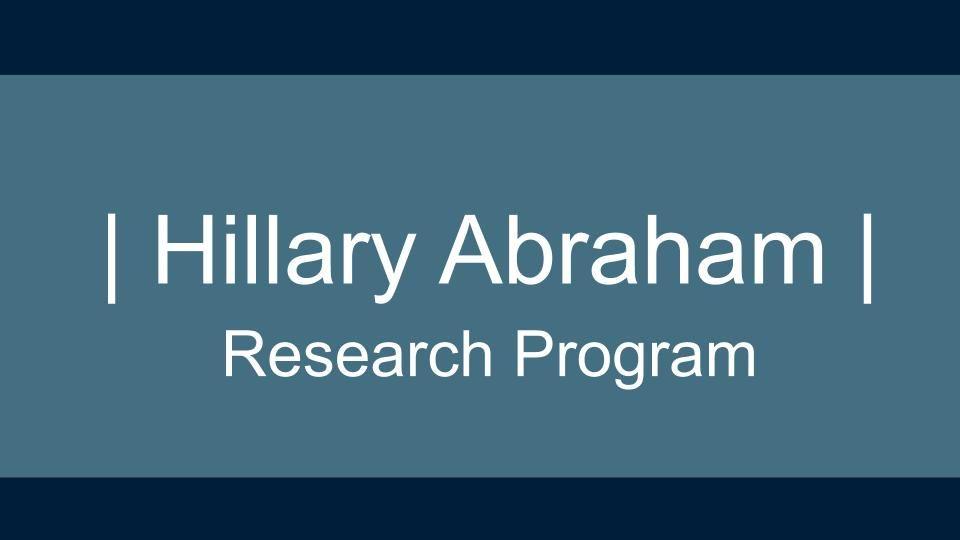 Hillary Abraham Research Program Cover Slide