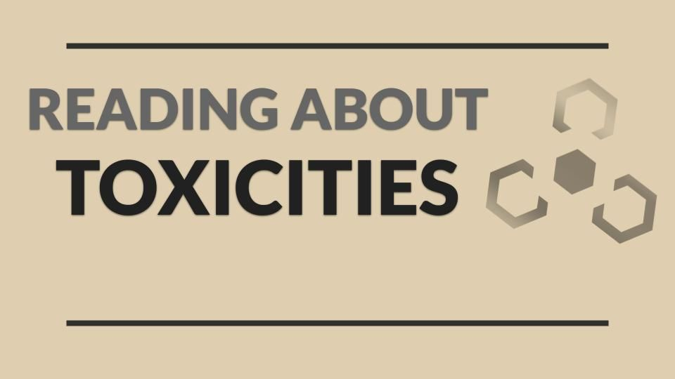 READING ABOUT TOXICITIES